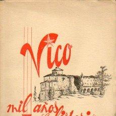Libros: VICO, MIL AOS DE HISTORIA. POR.... Lote 54605626