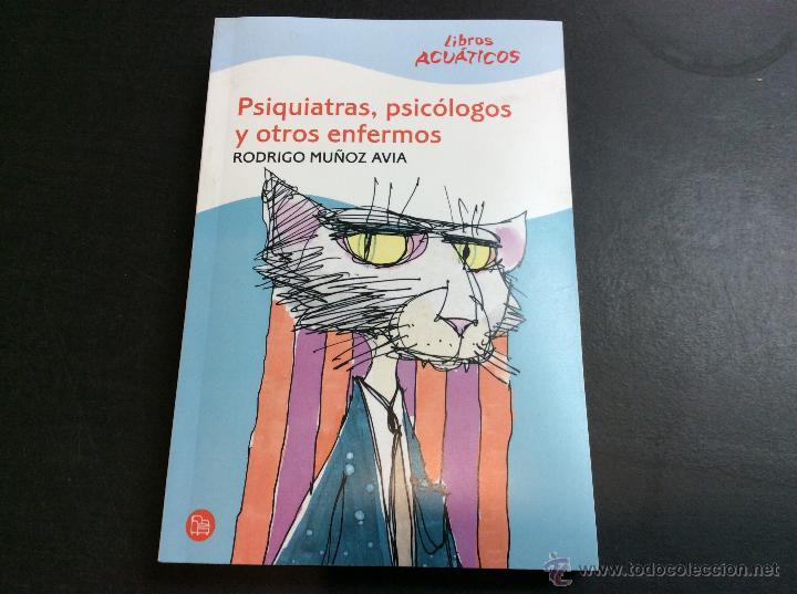 psiquiatras psicologos y otros enfermos