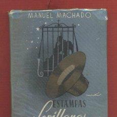 Libros: ESTAMPAS SEVILLANAS MANUEL MACHADO AÑO 1949 159 PÁGINAS EDITORIAL AFRODISIO AGUADO MADRID LL1187. Lote 54872751