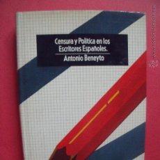 Libros: ANTONIO BENEYTO.-CENSURA Y POLITICA EN LOS ESCRITORES ESPAÑOLES.-EDITORIAL EUROS.-AÑO 1975.. Lote 54932736