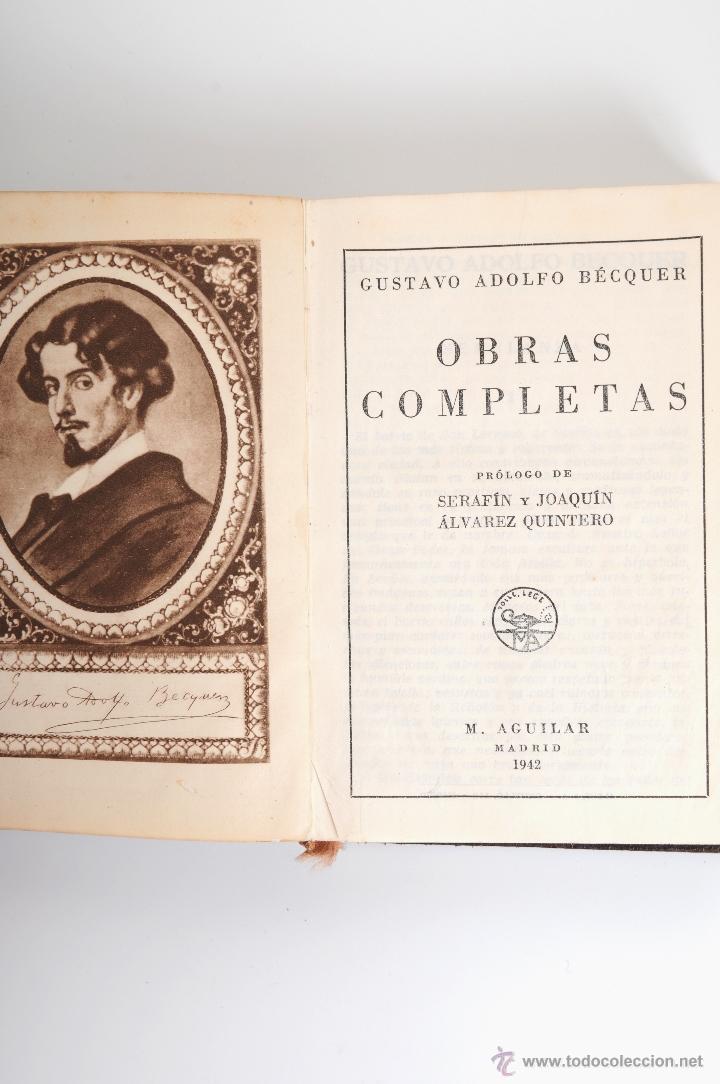 Libros: BECQUER OBRAS COMPLETAS EDITOR M.AGUILAR MADRID 1942 - Foto 3 - 54976709