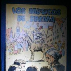 Libros: CUENTO -LOS MÚSICOS DE BREMA - CUENTOS DE LA ABUELA - EDITORIAL DALMAU CARLES PLA - AÑOS 50 -. Lote 55012468