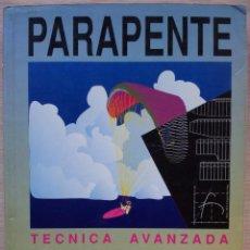 Libros: PARAPENTE,TECNICA AVANZADA - HUBERT AUPETIT - TRADUCCION MARIO ARQUE - PERFILS 1991. Lote 55043063
