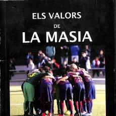 Libros: ELS VALORS DE LA MASIA MIQUEL SEGURÓ I FRANCESC TORRALBA. Lote 55081066