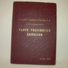 Libros: LIBRO DE LA COMPAÑIA TRASATLANTICA....CLAVE TELEGRAFICA..PARA VAPORES Y BARCOS.. Lote 55133406