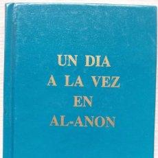 Libros: UN DIA A LA VEZ EN AL-ANON -. Lote 55236113
