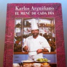 Libros: EL MENU DE CADA DIA KARLOS ARGUIÑANO. Lote 55388332