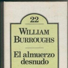 Libros: EL ALMUERZO DESNUDO. Lote 55467632