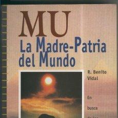 Libros: MU: LA MADRE PATRIA DEL MUNDO. Lote 55483550