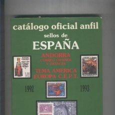 Libros: CATALOGO OFICIAL ANFIL SELLOS DE ESPAñA 1992-93. Lote 55534559