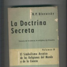 Libros: LA DOCTRINA SECRETA VOLUMEN IV. Lote 55624577