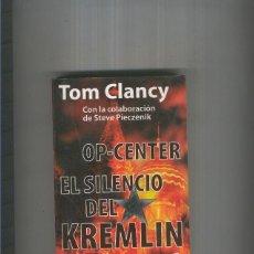 Libros: OP CENTER. EL SILENCIO DEL KREMLIN. Lote 55664898