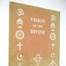 Libros: VISION OF THE DIVINE - SRI SATHYA SAI BABA - CON FOTOS CROMO - RELIGION INDIA. Lote 55880718
