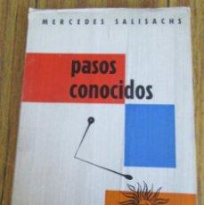 Libros: PASOS CONOCIDOS -- POR MERCEDES SALISACHS -- EDIT. PAREJA Y BORRAS 1ª EDICIÓN 1958. Lote 55938576