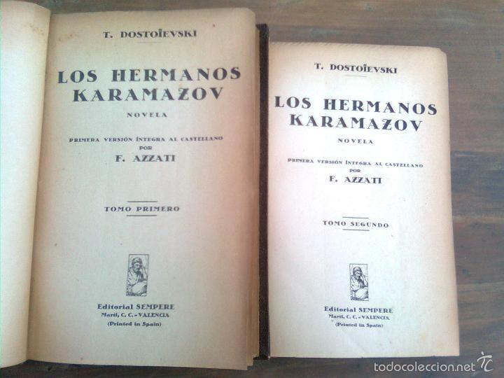 DOSTOIEVSKI, FIODOR - LOS HERMANOS KARAMAZOV (SEMPERE ,1942..) PRIMERA EDICIÓN INTEGRA EN CASTELLANO (Libros sin clasificar)