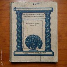 Libros: LIBRO ESCOLAR DE SEGUNDO GRADO, SERIE C. SEIX Y BARRAL HERMS. DE TODO UN POCO. Lote 56046591
