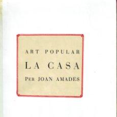 Libros: LA CASA. - JOAN AMADES.. Lote 56350674