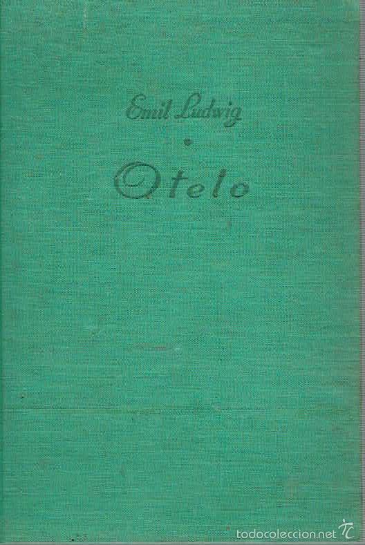OTELO. - EMIL LUDWIG. (Libros sin clasificar)