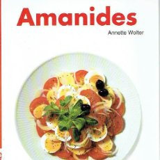 Libros: AMANIDES. - ANNETTE WOLTER.. Lote 56359330