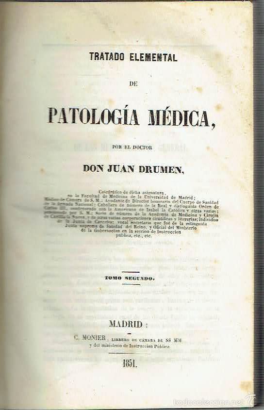 TRATADO ELEMENTAL DE PATOLOGÍA MÉDICA, TOMO II.. - JUAN DRUMEN.. (Libros sin clasificar)