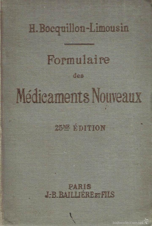 FORMULAIRE DES MÉDICAMENTS NOUVEAUX. - H. BOCQUILLON-LIMOUSIN. (Libros sin clasificar)