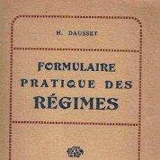 Libros: FORMULAIRE PRATIQUE DES RÉGIMES.. - HENRI DAUSSET... Lote 56363613