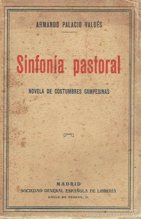 SINFONÍA PASTORAL.. - ARMANDO PALACIO VALDÉS.. (Libros sin clasificar)