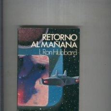 Libros: RETORNO AL MAANA. Lote 56477977