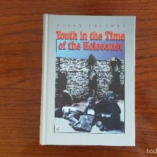 Libros: YOUTH IN THE TIME OF HOLOCAUST. Lote 56626614