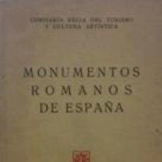 Bücher - MONUMENTOS ROMANOS DE ESPAÑA - COMISARIA REGIA DEL TURISMO Y CULTURA ARTISTICA - 47564634