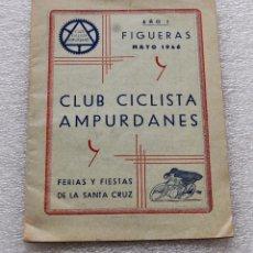 Libros: PROGRAMA DE LAS FERIAS Y FIESTAS DE LA SANTA CRUZ, FIGUERAS (GIRONA) MAYO DE 1946. CON PUBLICIDAD. Lote 56731719