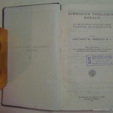 Libros: ANTONIO M. ARREGUI. SUMMARIUM THEOLOGIAE MORALIS. 1942. PAPEL BIBLIA.. Lote 56882196