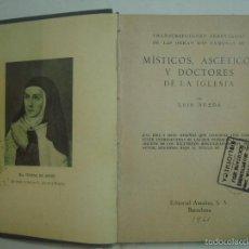 Libros: LUIS NUEDA. MÍSTICOS, ASCÉTICOS Y DOCTORES DE LA IGLESIA.1941. . Lote 56882363