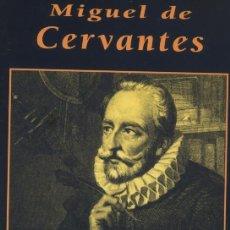 Libros: MIGUEL DE CERVANTES-GRANDES BIOGRAFIAS. Lote 56944341