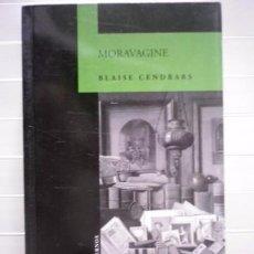 Livres: CENDRARS, BLAISE-MORAVÁGINE-SANTILLANA. Lote 56999208