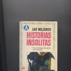 Libros: LAS MEJORES HISTORIAS INSOLITAS-. Lote 57046873