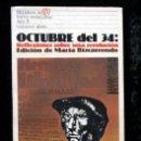 Libros: OCTUBRE DEL 34 : REFLEXIONES SOBRE UNA REVOLUCION - MARTA BIZCARRONDO. Lote 57051970