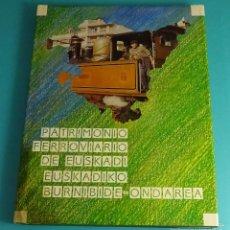Libros: PATRIMONIO FERROVIARIO DE EUSKADI - EUSKADIKO BURNIBIDE-ONDAREA. Lote 57264941
