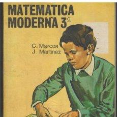 Libros: MATEMATICA MODERNA 3 - C MARCOS J MARTINEZ. Lote 57336374