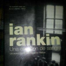 Libros: UNA CUESTIÓN DE SANGRE, DE IAN RANKIN. Lote 57408374