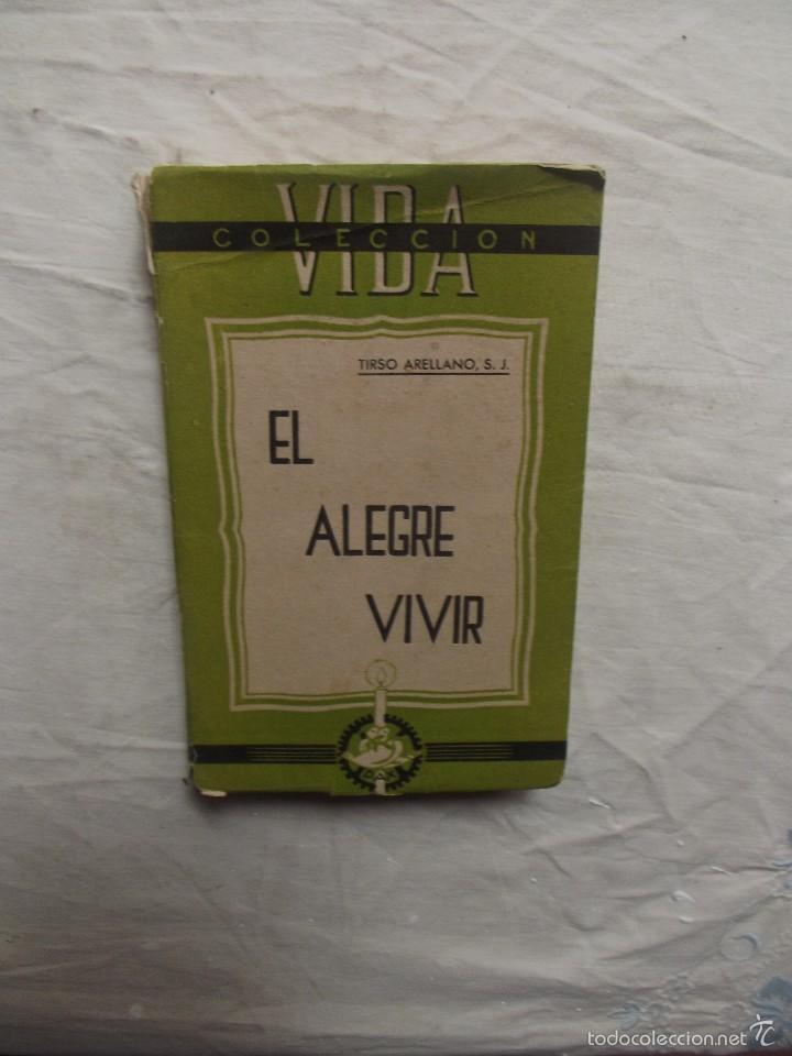 EL ALEGRE VIVIR DE TIRSO ARELLANO (Libros sin clasificar)