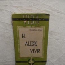 Libros: EL ALEGRE VIVIR DE TIRSO ARELLANO. Lote 57474247