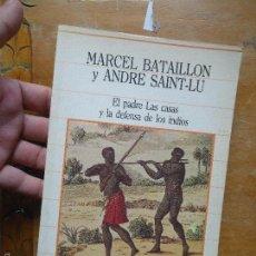 Libros: LIBRO - MARCEL BATAILLON Y ANDRE SAINT - LU EL PADRE LASS CASAS Y LA DEFENSA DE LOS INDIOS. Lote 57524101