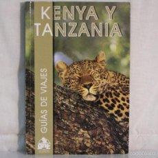 Libros: KENYA Y TANZANIA *** GUIA DE VIAJE ***. Lote 57608178