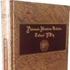 Libros: PAYÁ : VIDA Y OBRA DE PEDRO IBARRA RUIZ. (PATRONATO HISTÓRICO ARTÍSTICO D´ELIG. ELCHE, ALICANTE. Lote 57698494