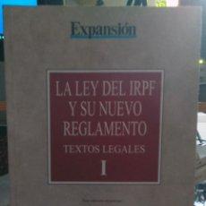 Libros: LA LEY DEL IRPF Y SU NUEVO REGLAMENTO. TEXTOS LEGALES (II VOLS.) MANUALES (VI VOLS.) - GARRIGUES &AM. Lote 57773056