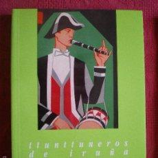 Libros: TTUNTTUNEROS DE IRUÑA. MIKEL ARAMBURU URTASUN. COLECCIÓN BREVE TEMAS PAMPLONESES Nº22.. Lote 57803637