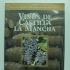 Libros: VINOS DE CASTILLA LA MANCHA (PRODUCTOS CON DENOMINACIÓN DE ORIGEN) / SUSAETA, EQUIPO. Lote 57878525