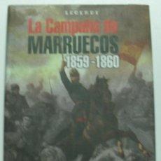 Libros: CAMPAÑA DE MARRUECOS (1859-1860) / ALCALA, CESAR. Lote 57879260