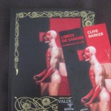 Libros: CLIVE BARKER LIBROS DE SANGRE VOL 1,2,3. EDITORIAL VALDEMAR. NUEVO. 2016. Lote 171470473